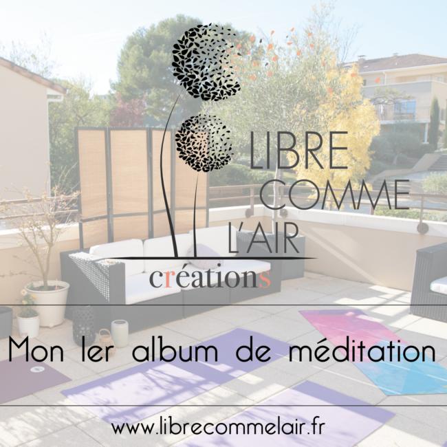Mon 1er Album de meditation Marseille